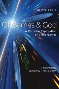 "Ep. 194: Video Games vs. God with Kevin Schut, author of ""Of Games and God."""